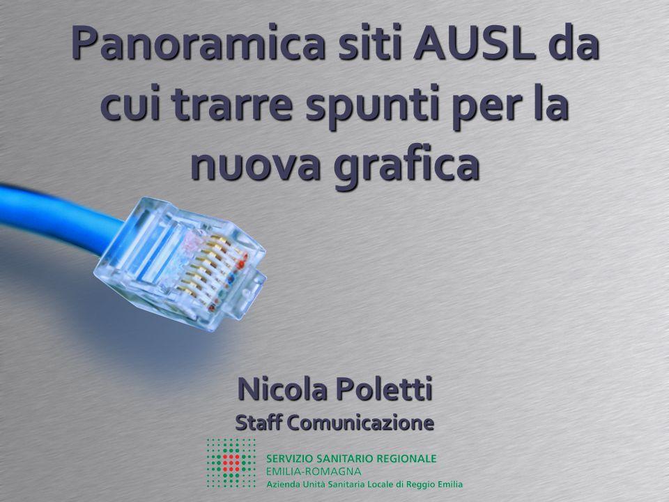 Panoramica siti AUSL da cui trarre spunti per la nuova grafica Nicola Poletti Staff Comunicazione