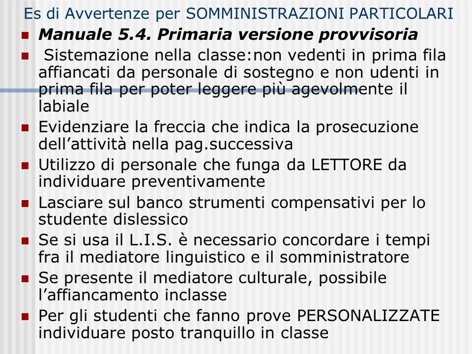 Es di Avvertenze per SOMMINISTRAZIONI PARTICOLARI Manuale 5.4.