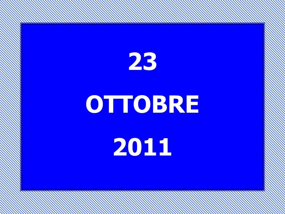 23 OTTOBRE 2011