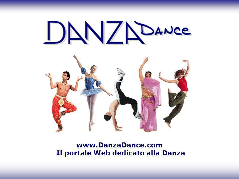 www.DanzaDance.com Il portale Web dedicato alla Danza