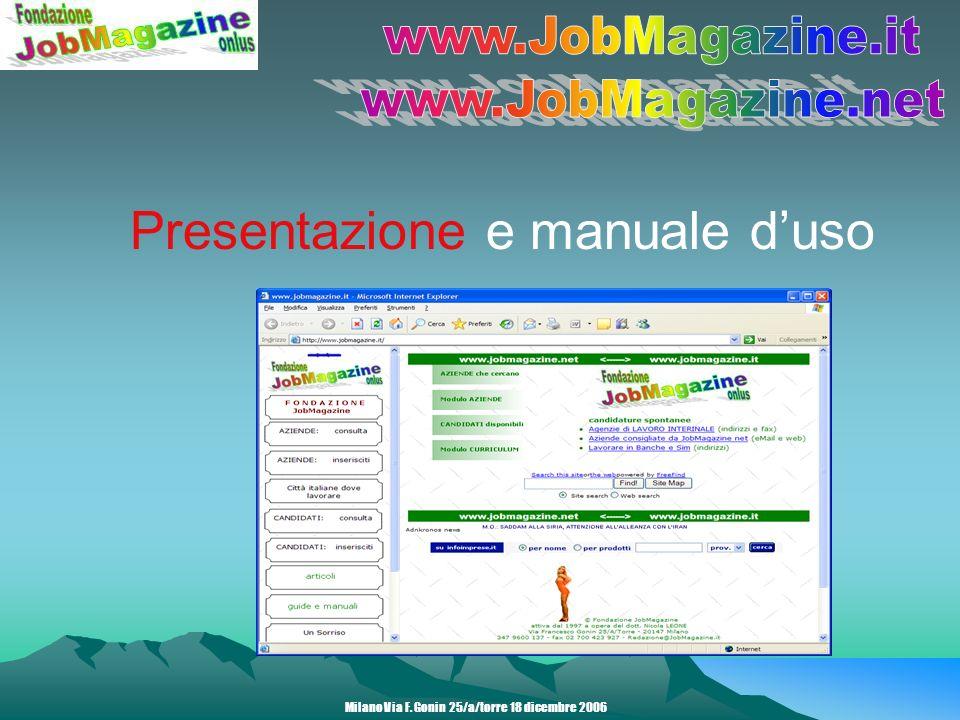 Presentazione e manuale duso Milano Via F. Gonin 25/a/torre 18 dicembre 2006