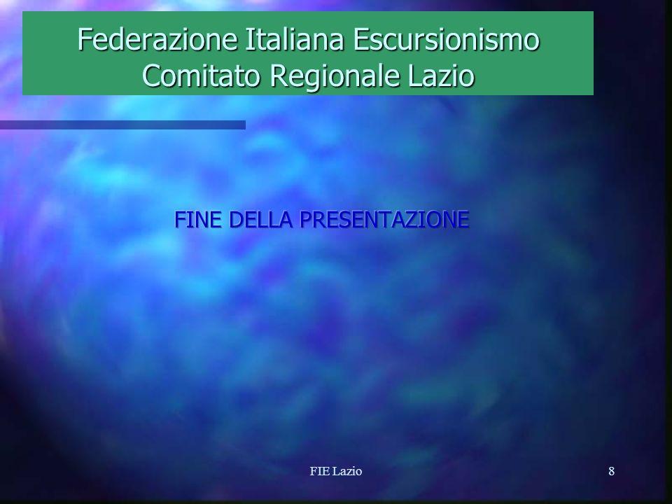 FIE Lazio7 Federazione Italiana Escursionismo Comitato Regionale Lazio