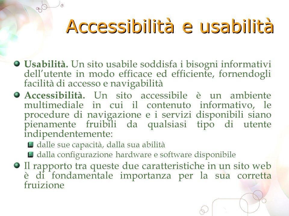Accessibilità e usabilità Usabilità.
