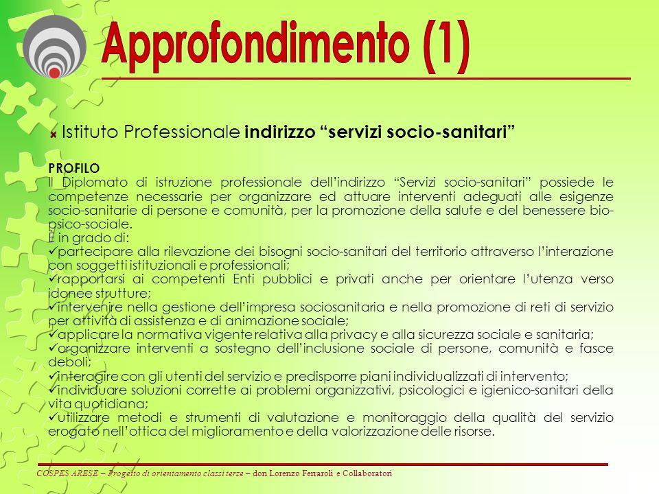 COSPES ARESE – Progetto di orientamento classi terze – don Lorenzo Ferraroli e Collaboratori Istituto Professionale indirizzo servizi socio-sanitari P