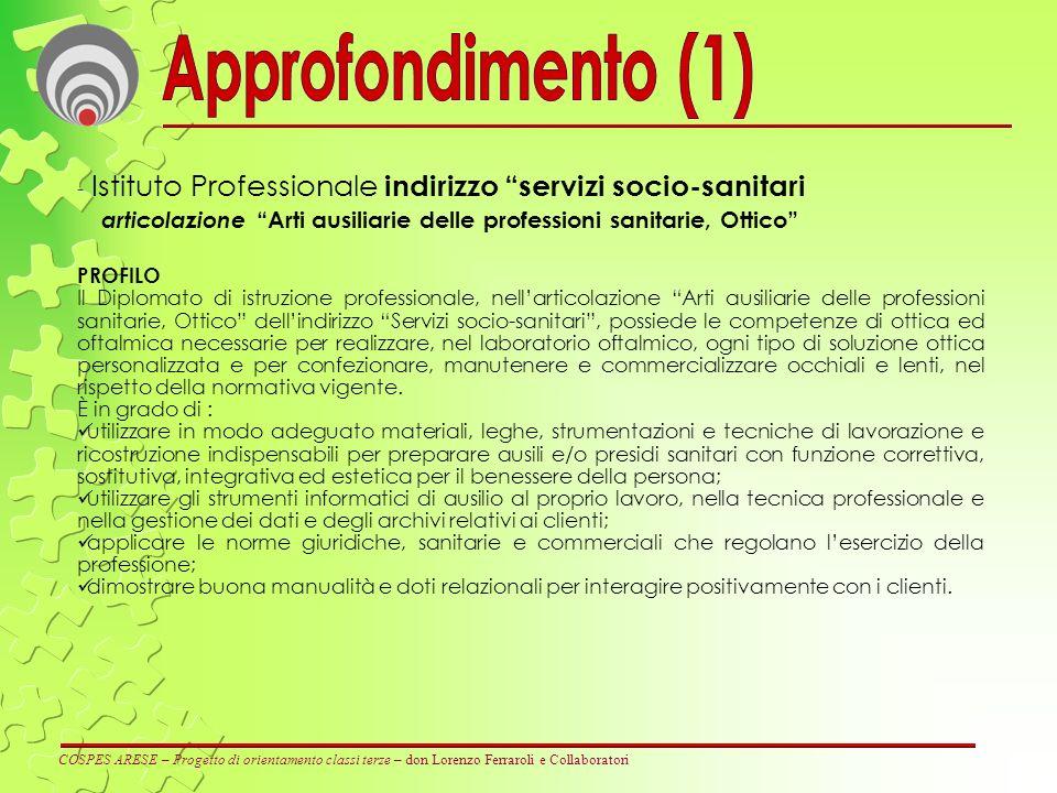COSPES ARESE – Progetto di orientamento classi terze – don Lorenzo Ferraroli e Collaboratori - Istituto Professionale indirizzo servizi socio-sanitari