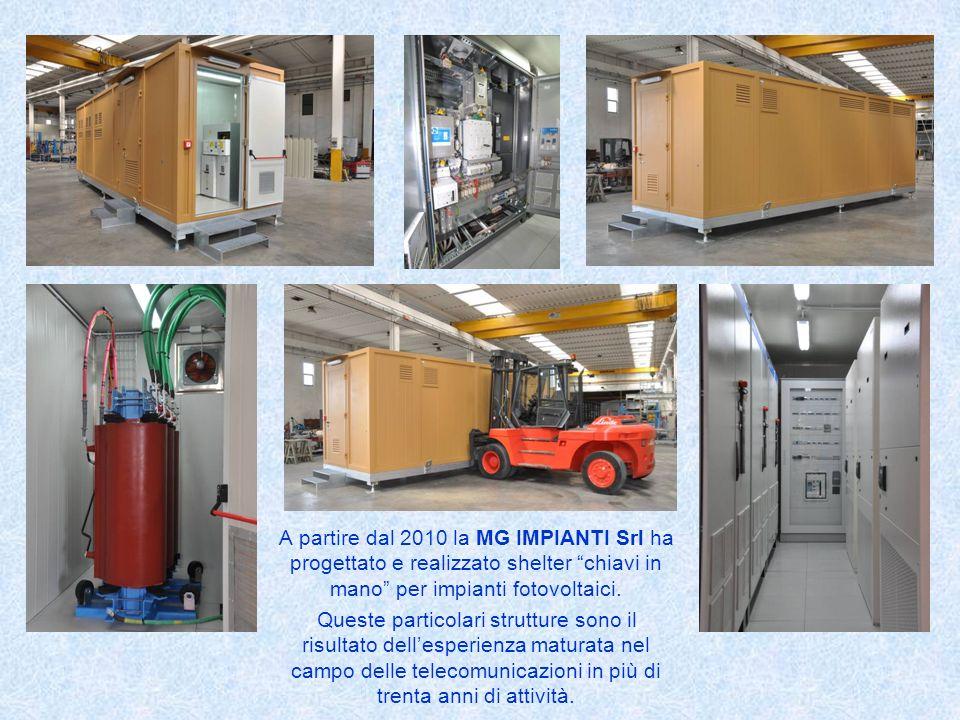 A partire dal 2010 la MG IMPIANTI Srl ha progettato e realizzato shelter chiavi in mano per impianti fotovoltaici. Queste particolari strutture sono i