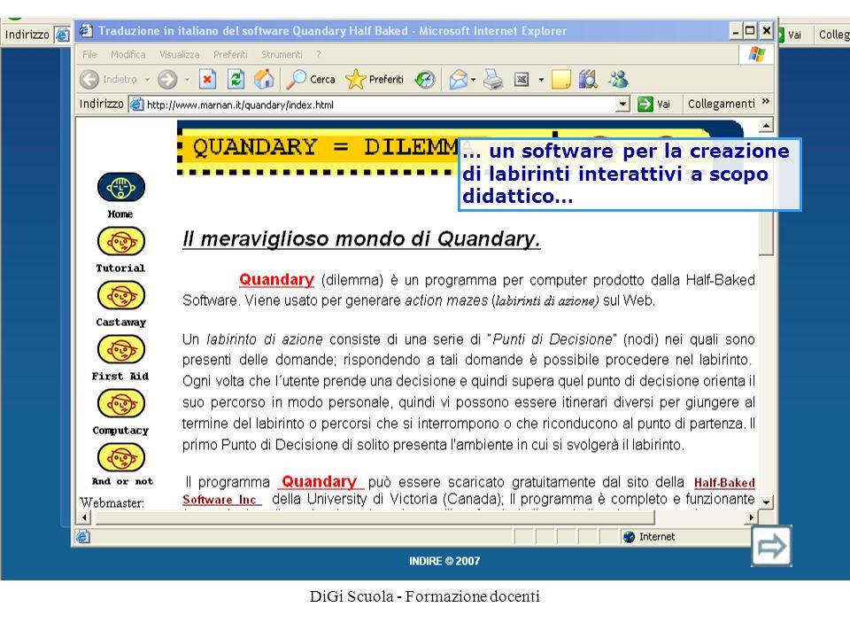 DiGi Scuola - Formazione docenti … un software per la creazione di labirinti interattivi a scopo didattico…