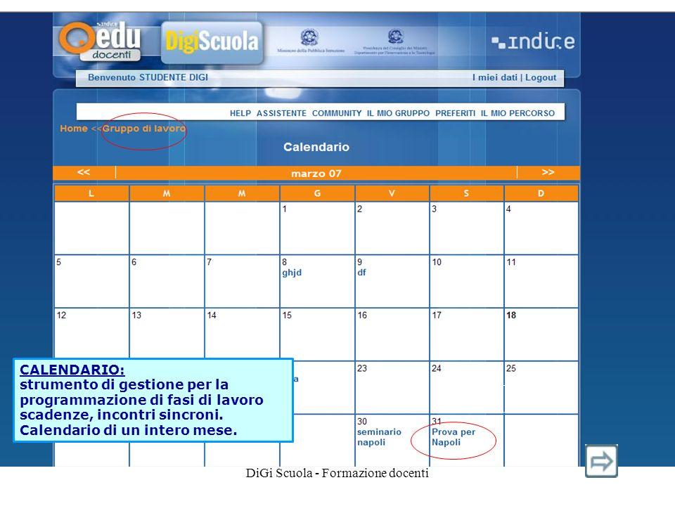 DiGi Scuola - Formazione docenti CALENDARIO: strumento di gestione per la programmazione di fasi di lavoro scadenze, incontri sincroni.