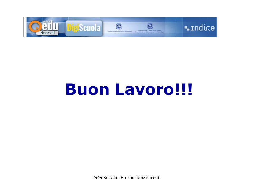 DiGi Scuola - Formazione docenti Buon Lavoro!!!