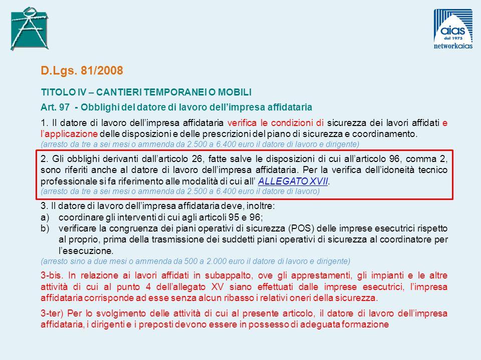 D.Lgs. 81/2008 TITOLO IV – CANTIERI TEMPORANEI O MOBILI Art.