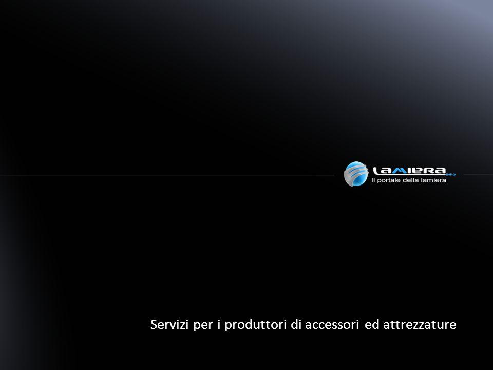 Servizi per i produttori di accessori ed attrezzature
