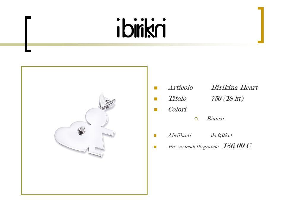 Articolo Birikina Heart Titolo 750 (18 kt) Colori Bianco 2 brillanti da 0,02 ct Prezzo modello grande 186,00