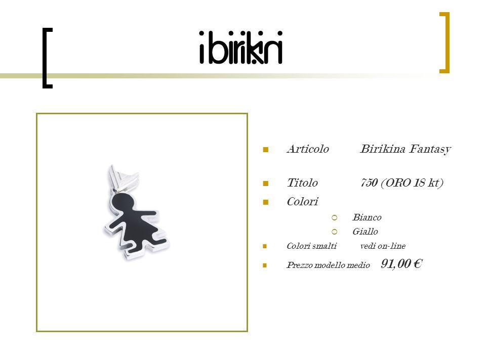 Articolo Birikina Fantasy Titolo 750 (ORO 18 kt) Colori Bianco Giallo Colori smalti vedi on-line Prezzo modello medio 91,00