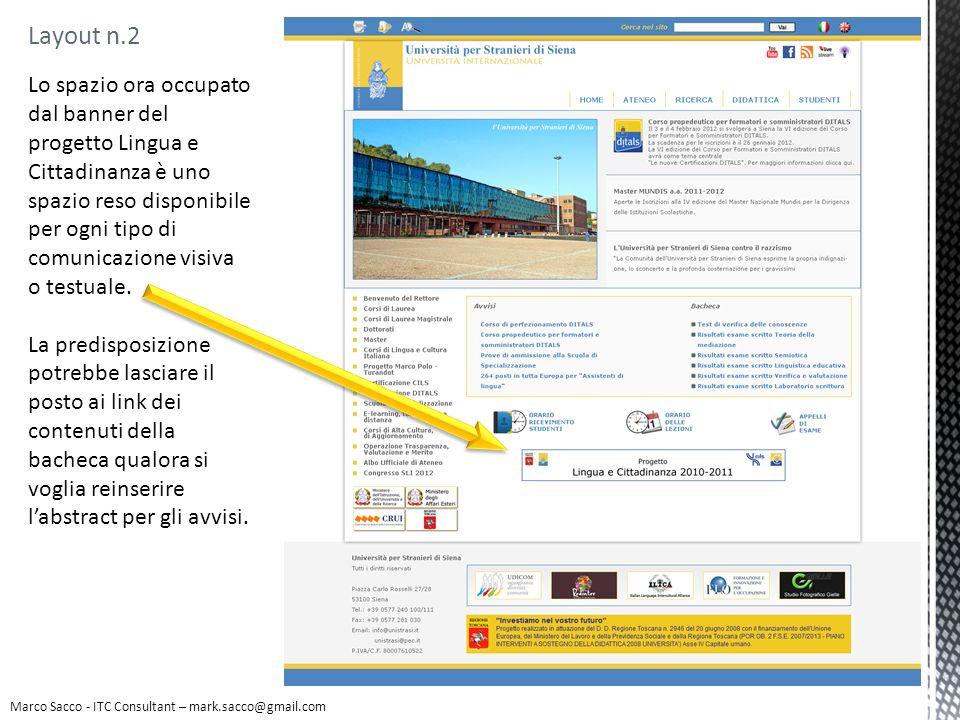 Layout n.2 Lo spazio ora occupato dal banner del progetto Lingua e Cittadinanza è uno spazio reso disponibile per ogni tipo di comunicazione visiva o