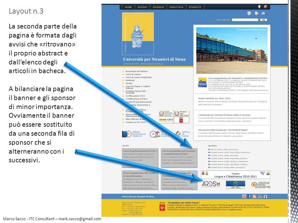 Layout n.3 Marco Sacco - ITC Consultant – mark.sacco@gmail.com La seconda parte della pagina è formata dagli avvisi che «ritrovano» il proprio abstrac