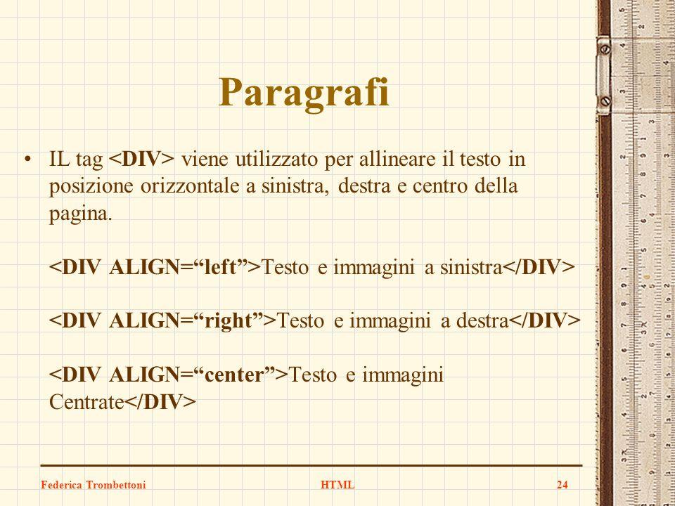 Paragrafi IL tag viene utilizzato per allineare il testo in posizione orizzontale a sinistra, destra e centro della pagina. Testo e immagini a sinistr