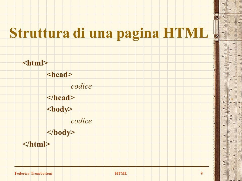 Struttura di una pagina HTML codice codice Federica TrombettoniHTML9