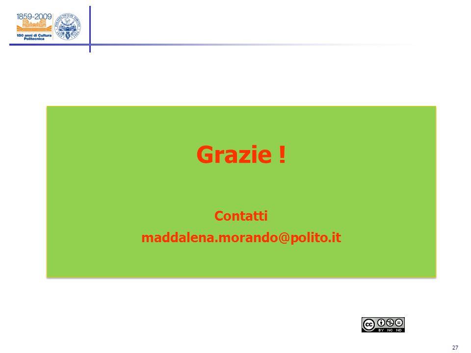 27 Grazie ! Contatti maddalena.morando@polito.it Grazie ! Contatti maddalena.morando@polito.it