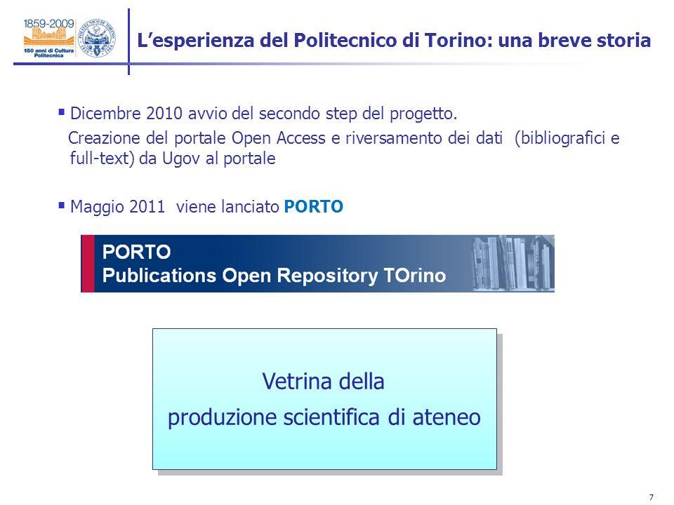 7 7 Dicembre 2010 avvio del secondo step del progetto. Creazione del portale Open Access e riversamento dei dati (bibliografici e full-text) da Ugov a