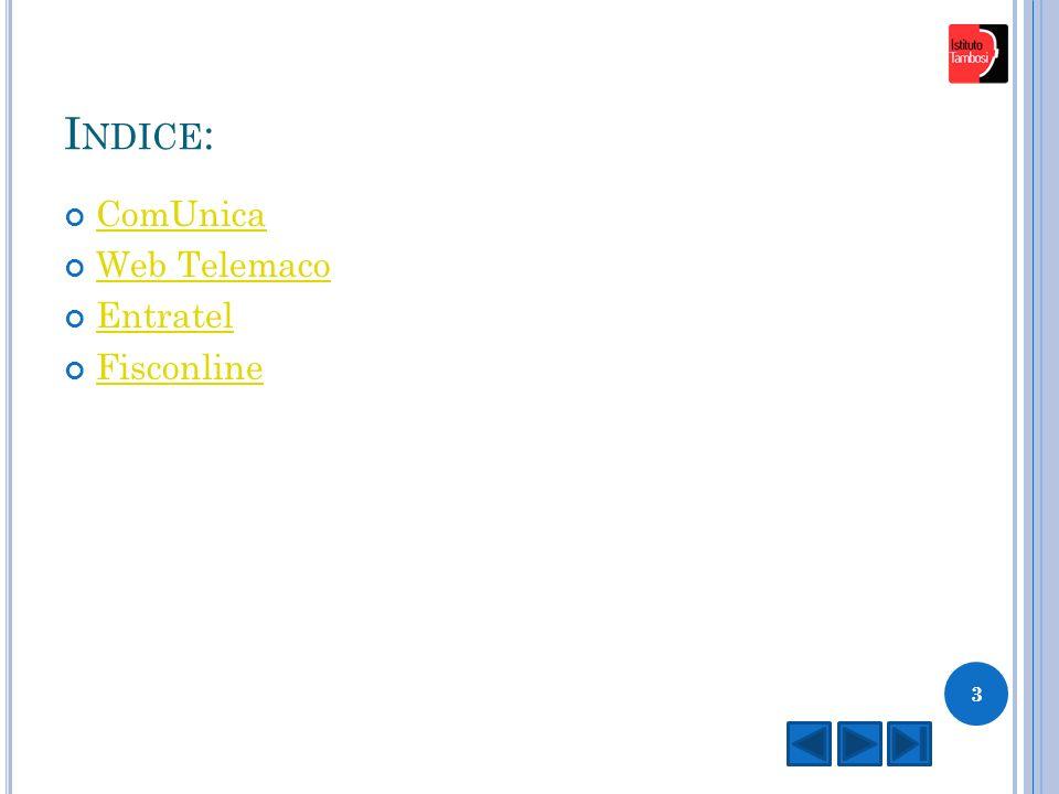 I NDICE : ComUnica Web Telemaco Entratel Fisconline 3