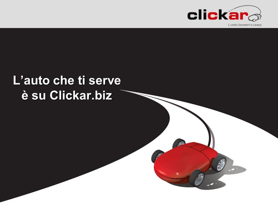 Lauto che ti serve è su Clickar.biz