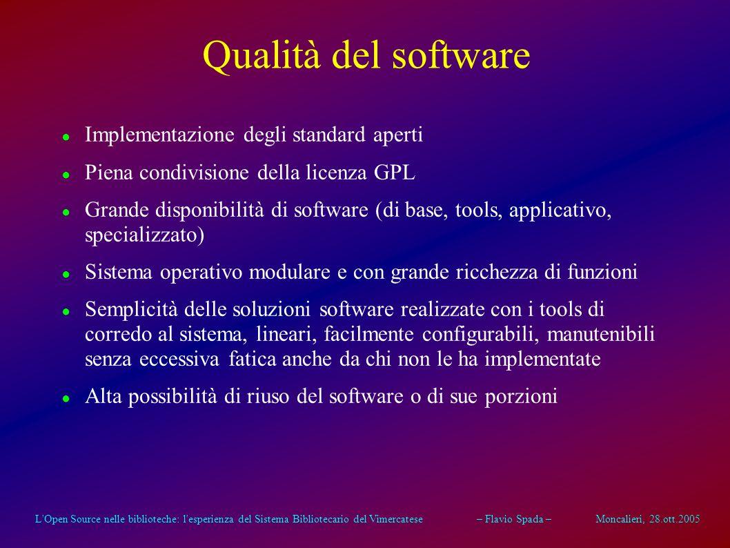 L'Open Source nelle biblioteche: l'esperienza del Sistema Bibliotecario del Vimercatese – Flavio Spada – Moncalieri, 28.ott.2005 Sicurezza Ricca dispo