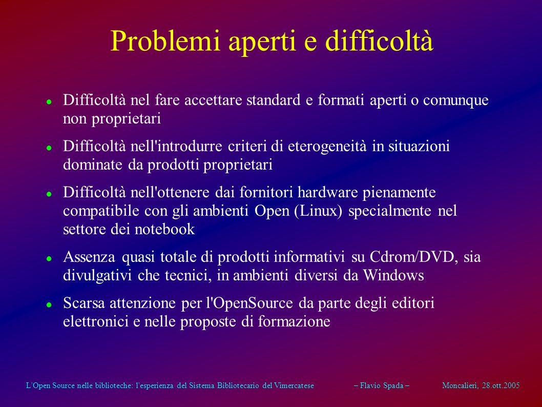 L'Open Source nelle biblioteche: l'esperienza del Sistema Bibliotecario del Vimercatese – Flavio Spada – Moncalieri, 28.ott.2005 Modello di collaboraz