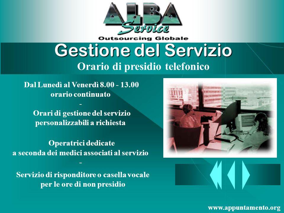 Struttura del Reparto Operatore per la risposta dedicato Utilizzo di un programma specifico per la gestione degli appuntamenti ambulatoriali per ogni