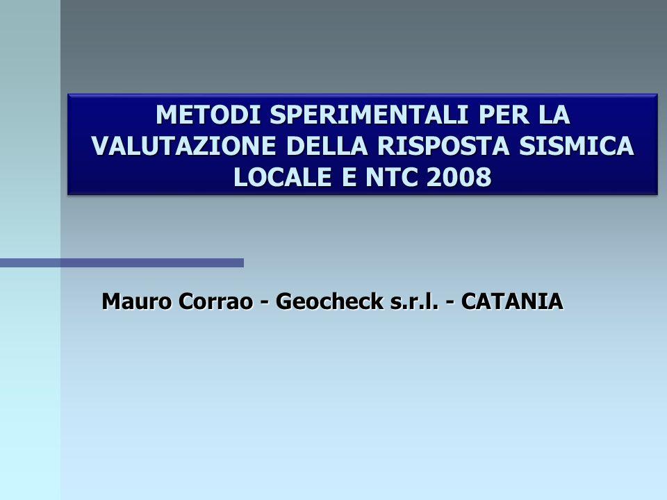 RISULTATI 1 - La risposta sismica locale risulta confrontabile solo in due dei siti sedimentari analizzati.