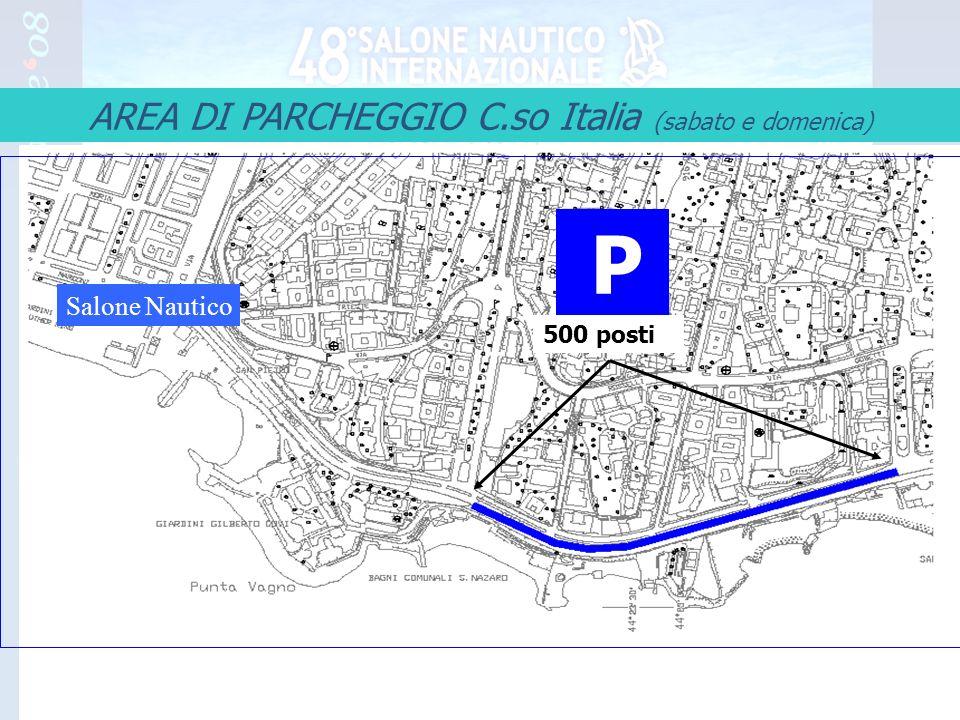 11 AREA DI PARCHEGGIO C.so Italia (sabato e domenica) Salone Nautico P 500 posti