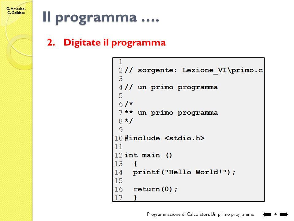 G. Amodeo, C. Gaibisso Pronti. … Via!!.