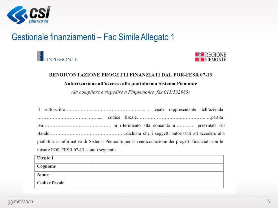gg/mm/aaaa5 Gestionale finanziamenti – Fac Simile Allegato 1