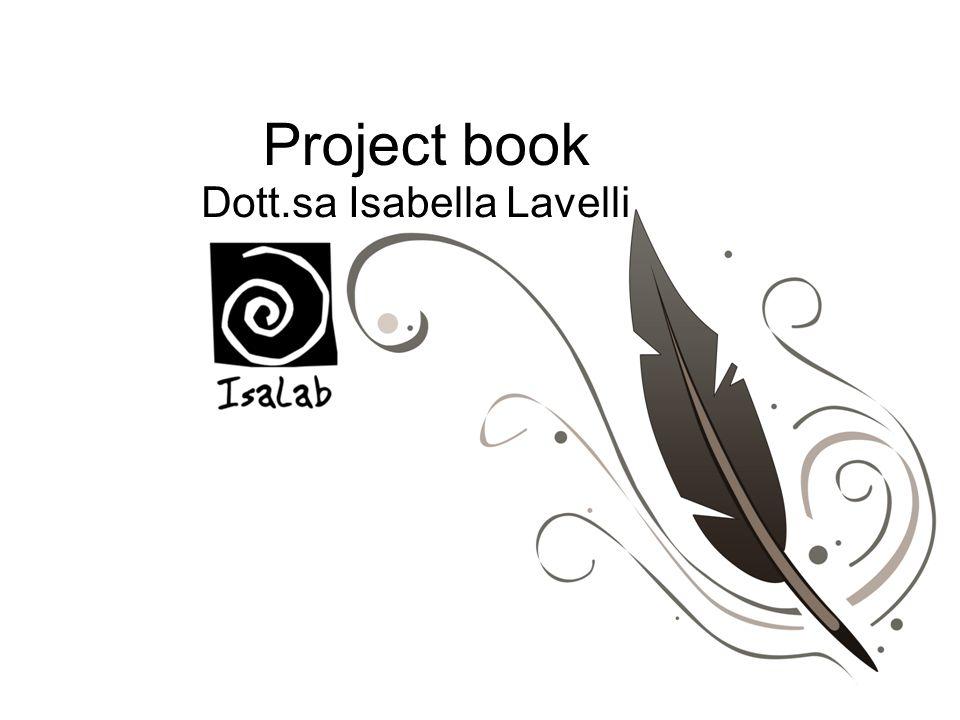 Project book Dott.sa Isabella Lavelli