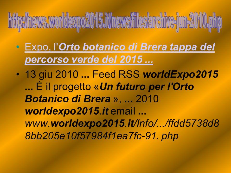 Expo, l Orto botanico di Brera tappa del percorso verde del 2015...