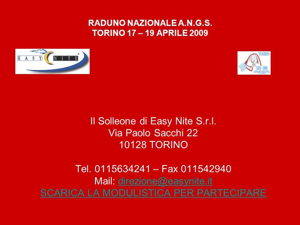 RADUNO NAZIONALE A.N.G.S. TORINO 17 – 19 APRILE 2009 Il Solleone di Easy Nite S.r.l.
