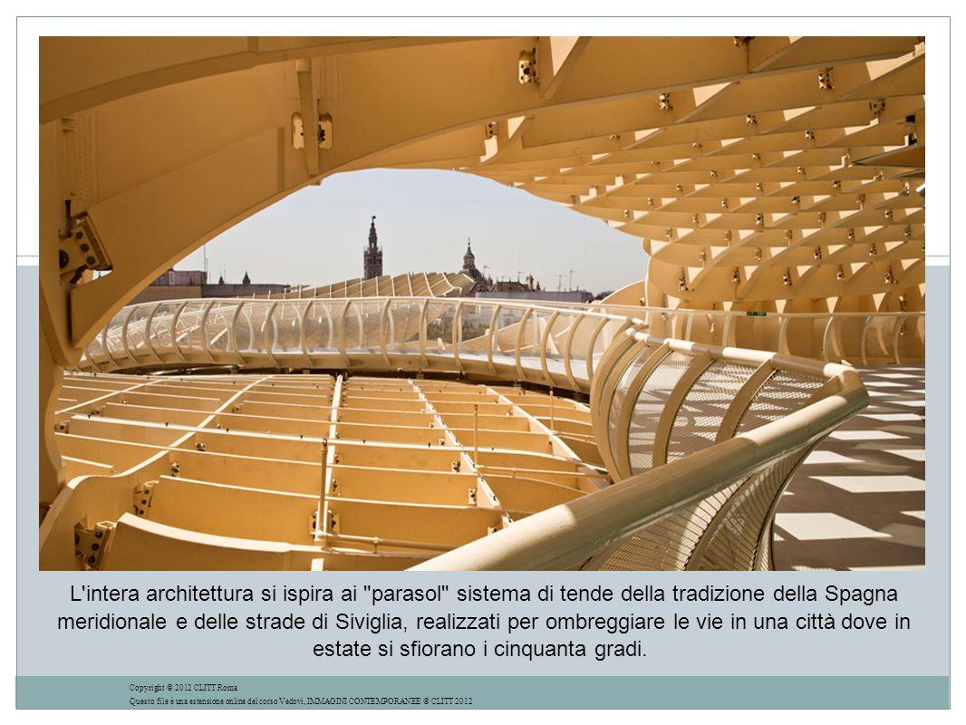 L intera architettura si ispira ai parasol sistema di tende della tradizione della Spagna meridionale e delle strade di Siviglia, realizzati per ombreggiare le vie in una città dove in estate si sfiorano i cinquanta gradi.