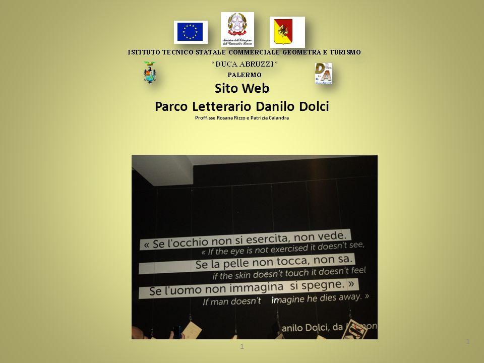 Sito Web Parco Letterario Danilo Dolci Proff.sse Rosana Rizzo e Patrizia Calandra 1 1