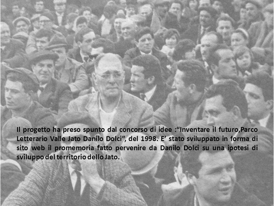Il progetto ha preso spunto dal concorso di idee :Inventare il futuro,Parco Letterario Valle Jato Danilo Dolci, del 1998. E stato sviluppato in forma