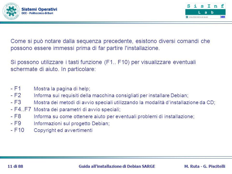 Sistemi Operativi DEE - Politecnico di Bari Guida all'installazione di Debian SARGE11 di 88M. Ruta - G. Piscitelli Come si può notare dalla sequenza p