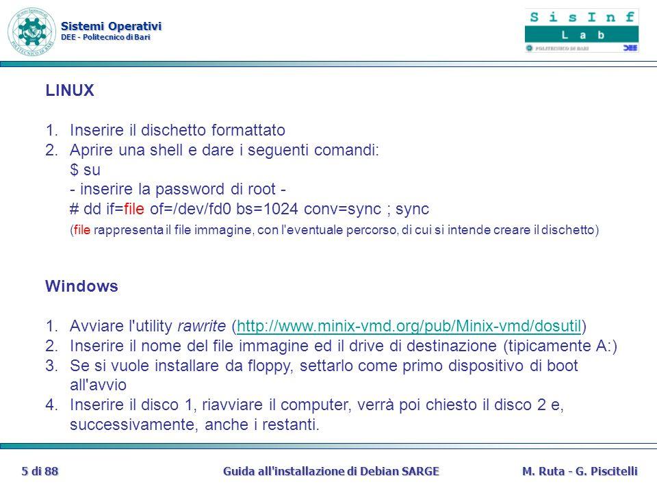 Sistemi Operativi DEE - Politecnico di Bari Guida all installazione di Debian SARGE86 di 88M.