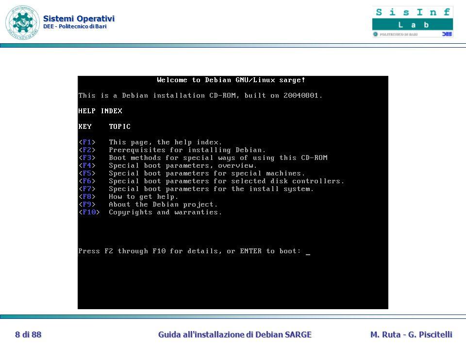 Sistemi Operativi DEE - Politecnico di Bari Guida all installazione di Debian SARGE69 di 88M.