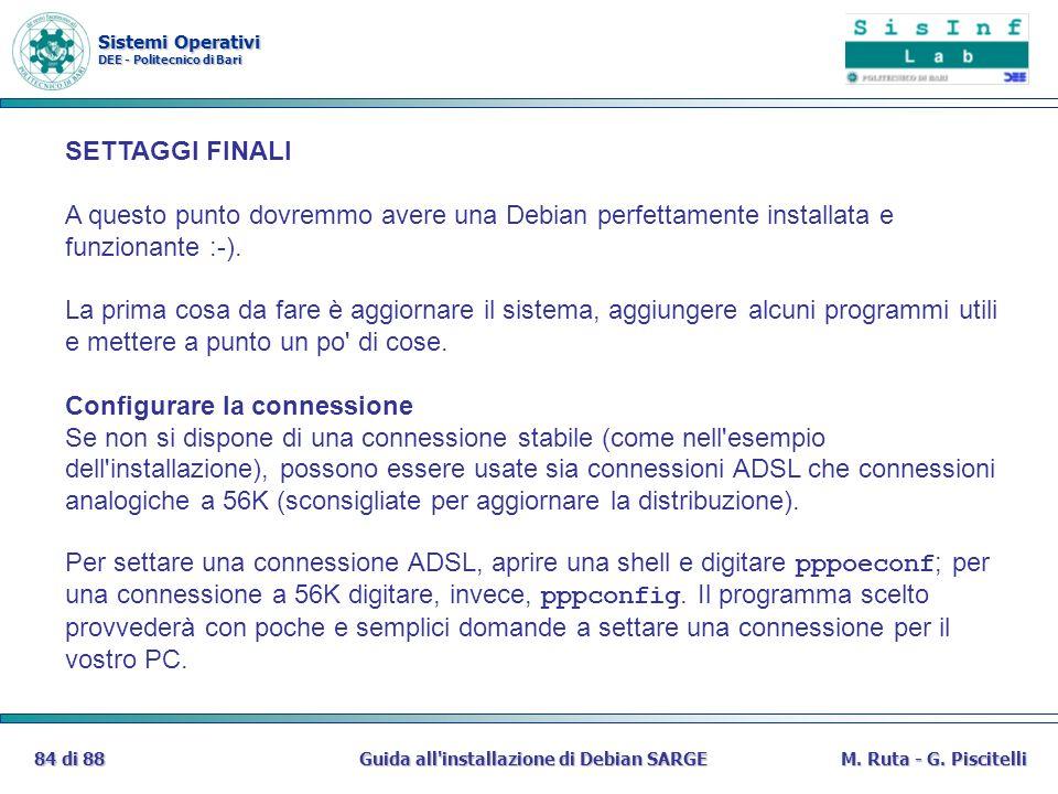 Sistemi Operativi DEE - Politecnico di Bari Guida all installazione di Debian SARGE84 di 88M.