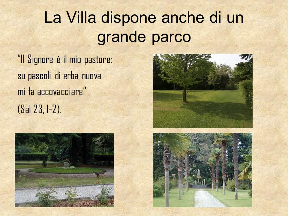 La Villa è situata lungo il fiume Brenta … Venite in disparte, in un luogo solitario, e riposatevi un po (Mc 6, 31).