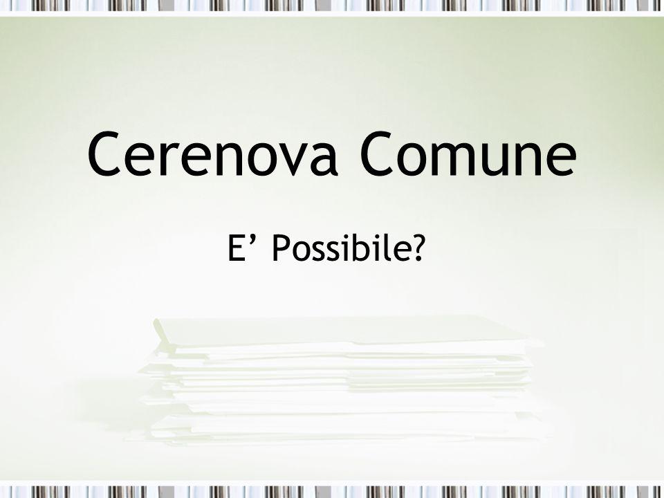 Cerenova Comune E Possibile?