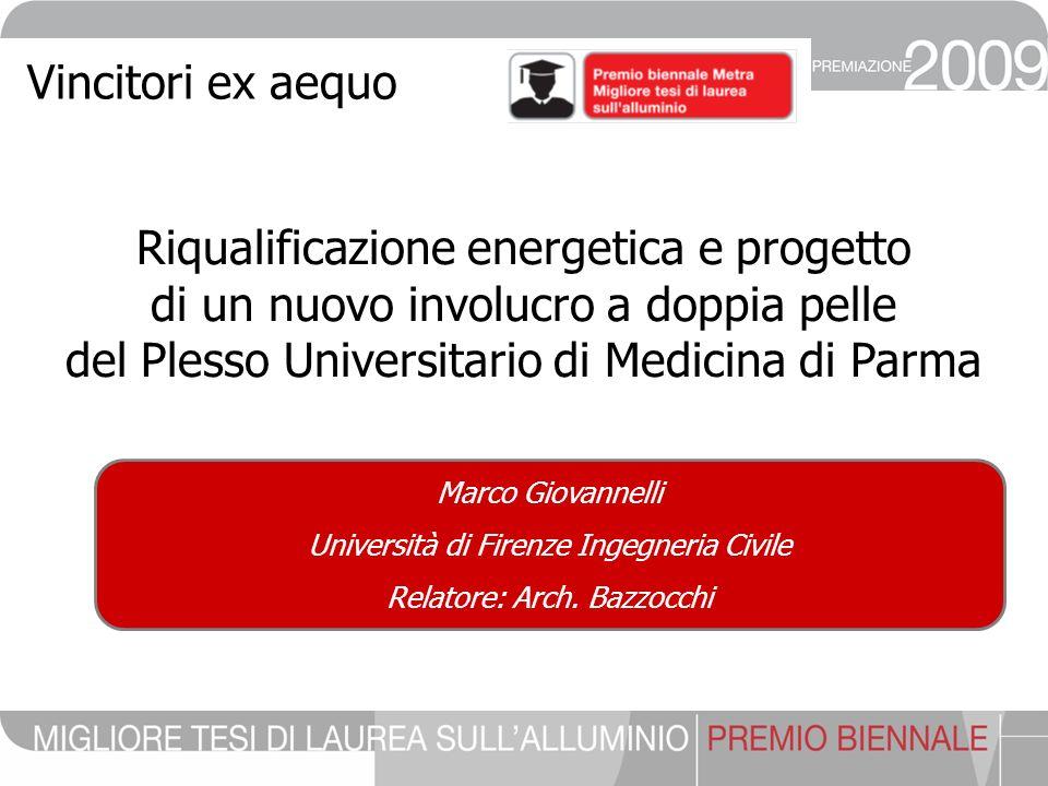 Marco Giovannelli Università di Firenze Ingegneria Civile Relatore: Arch.