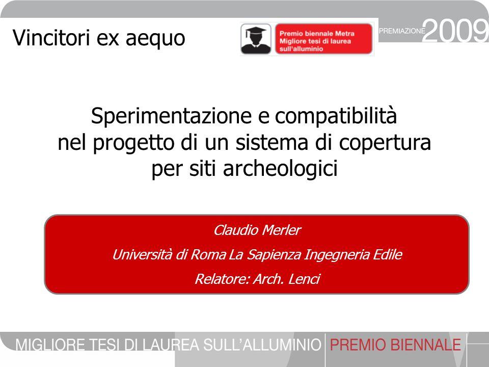 Claudio Merler Università di Roma La Sapienza Ingegneria Edile Relatore: Arch.