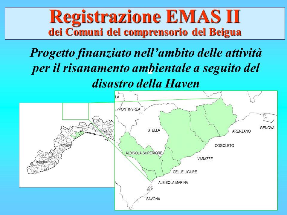 Progetto finanziato nellambito delle attività per il risanamento ambientale a seguito del disastro della Haven Registrazione EMAS II dei Comuni del comprensorio del Beigua