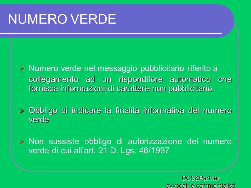 NUMERO VERDE Numero verde nel messaggio pubblicitario riferito a collegamento ad un risponditore automatico che fornisca informazioni di carattere non