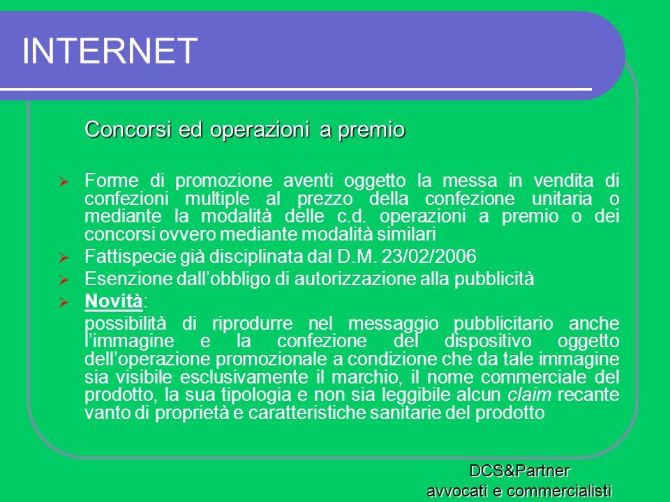 INTERNET Concorsi ed operazioni a premio Forme di promozione aventi oggetto la messa in vendita di confezioni multiple al prezzo della confezione unit