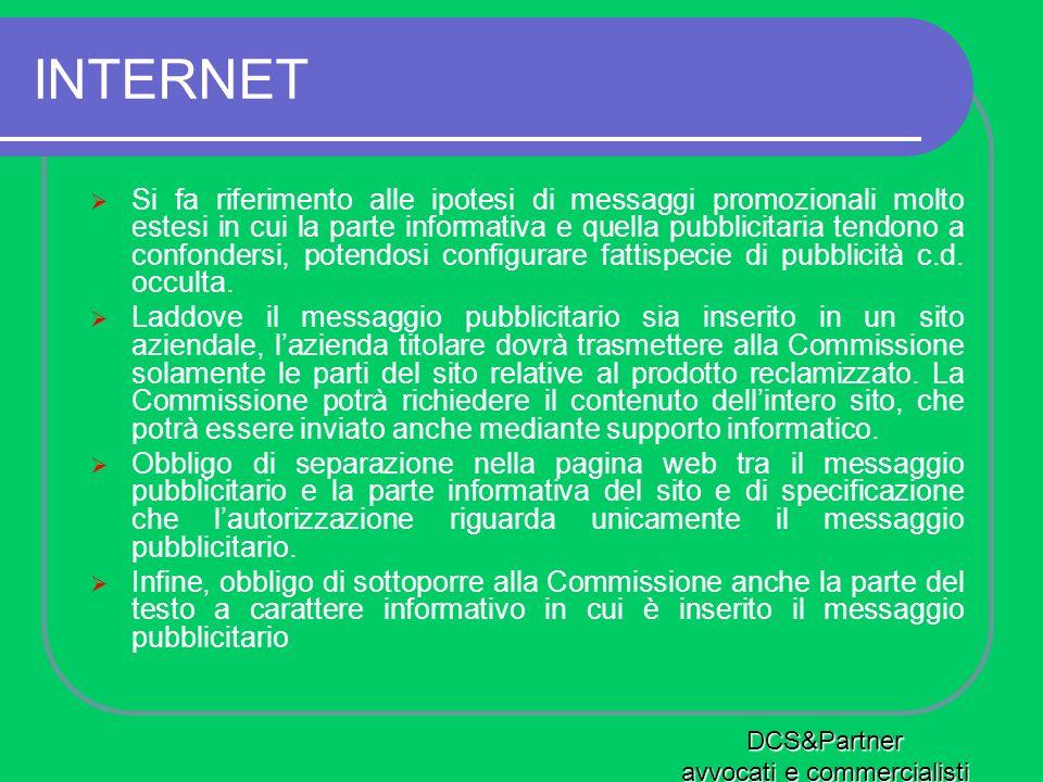 INTERNET Si fa riferimento alle ipotesi di messaggi promozionali molto estesi in cui la parte informativa e quella pubblicitaria tendono a confondersi
